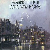 Long Way Home by Frankie Miller