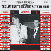 Play & Download The Last Great Rockabilly Saturday Night Volume 2 by Various Artists | Napster