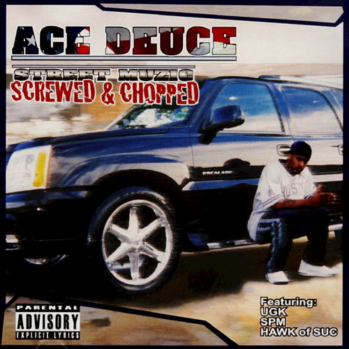 Play & Download Street Muzic : Screwed & Chopped by Ace Deuce | Napster