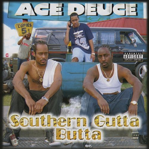 Play & Download Southern Gutta Butta by Ace Deuce | Napster