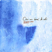 Play & Download Chi mi darà le ali by Alessandra Celletti | Napster