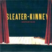 Entertain von Sleater-Kinney