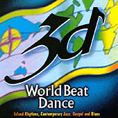 Play & Download World Beat Dance by 3D | Napster
