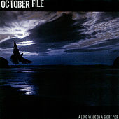 Play & Download A Long Walk On A Short Pier by October File | Napster