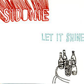 Let It Shine de Sidonie