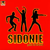 Play & Download Sidonie Goes To London by Sidonie | Napster