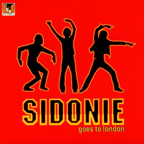 Sidonie Goes To London by Sidonie