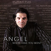 Where Have You Been by Angel