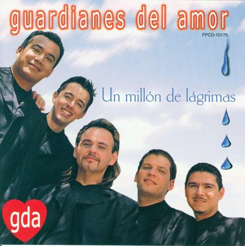 Play & Download Un Millón De Lágrimas by Guardianes Del Amor | Napster