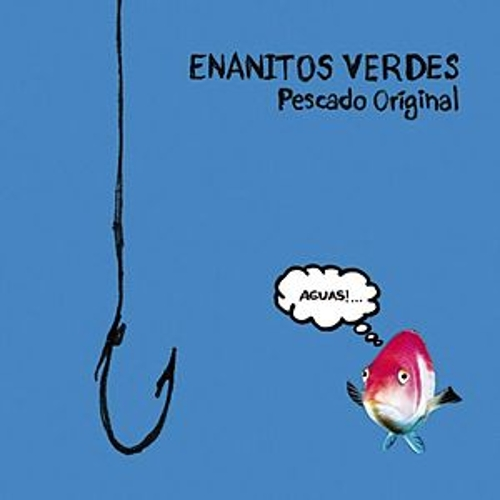 Play & Download Pescado Original by Los Enanitos Verdes | Napster