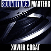 Play & Download Soundtrack Masters (Xavier Cugat) by Xavier Cugat | Napster