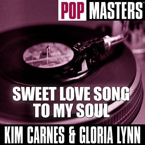 Play & Download Pop Masters: Sweet Love Song To My Soul by Kim Carnes | Napster
