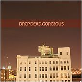 Play & Download Be Mine, Valentine by Drop Dead, Gorgeous | Napster