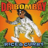 Rice & Curry by Dr Bombay