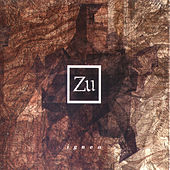 Play & Download igneo by ZU | Napster