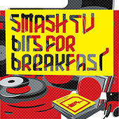 Bits For Breakfast by Smash TV