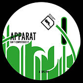 Can't Computerize It by Apparat