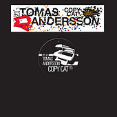 Play & Download Copy Cat by Tomas Andersson | Napster