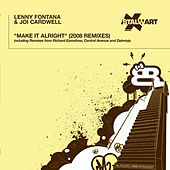 Make It Alright (2008 Remixes) by Lenny Fontana