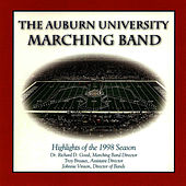 The Auburn University Marching Band - Highlights of the 1998 Season by Auburn University Marching Band