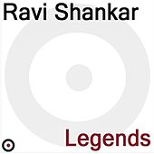 Play & Download Legends by Ravi Shankar | Napster