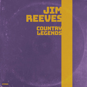 Country Legends by Jim Reeves