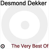 Play & Download The Very Best of Desmond Dekker by Desmond Dekker | Napster