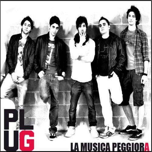 La musica peggiora by Plug