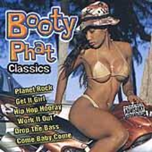 Booty Phat Classics by Various Artists