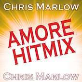 Play & Download Amore Hitmix by Chris Marlow | Napster