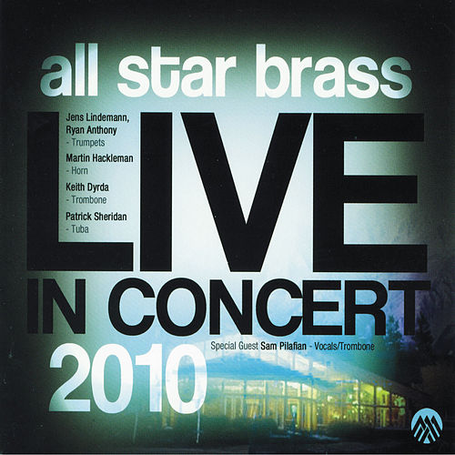 Play & Download Live In Concert 2010 by All Star Brass | Napster