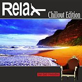 Play & Download Relax Chillout Edition by Various Artists | Napster