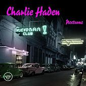 Play & Download Nocturne by Charlie Haden | Napster