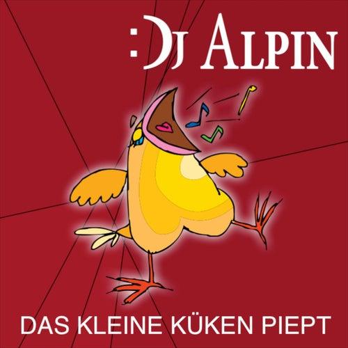 Das kleine Küken piept by Dj Alpin