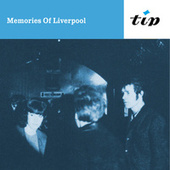 Memories Of Liverpool by Tony