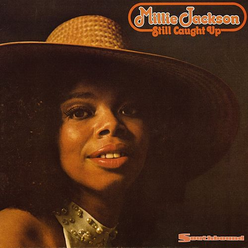 Play & Download Still Caught Up by Millie Jackson | Napster