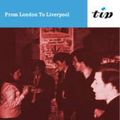 From London To Liverpool by Tony