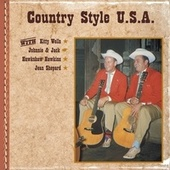 Play & Download Country Style U.S.A. with Kitty Wells, Johnnie & Jack, Hawkshaw Hawkins, Jean Shepard by Various Artists | Napster