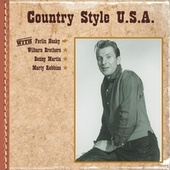 Play & Download Country Style U.S.A. with Ferlin Husky, Wilburn Brothers, Benny Martin, Marty Robbins by Various Artists | Napster