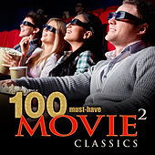 100 Must-Have Movie Classics, Vol. 2 by Various Artists