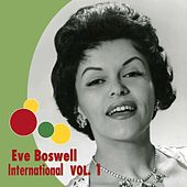 Eve Boswell International, Vol. 1 by Eve Boswell