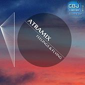 Play & Download Feeling & Flying by Atramix | Napster