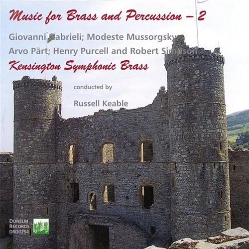 Music for Brass and Percussion, Vol. 2 by Kensington Symphonic Brass