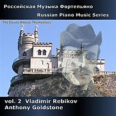 Play & Download Russian Piano Music Series, Vol. 2 - Rebikov by Anthony Goldstone | Napster