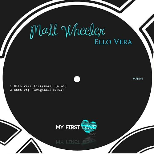 Play & Download Ello Vera - Single by Matt Wheeler | Napster