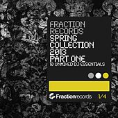 Play & Download Fraction Records Spring Collection 2013 Part 1 - EP by Various Artists | Napster