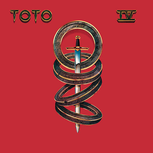 Play & Download Toto IV by Toto | Napster