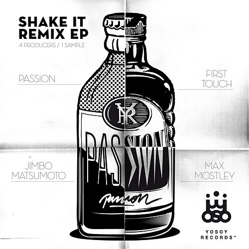 Play & Download Shake It (Remix EP) by Various Artists | Napster