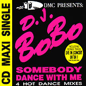 Play & Download Somebody dance with me by DJ Bobo | Napster