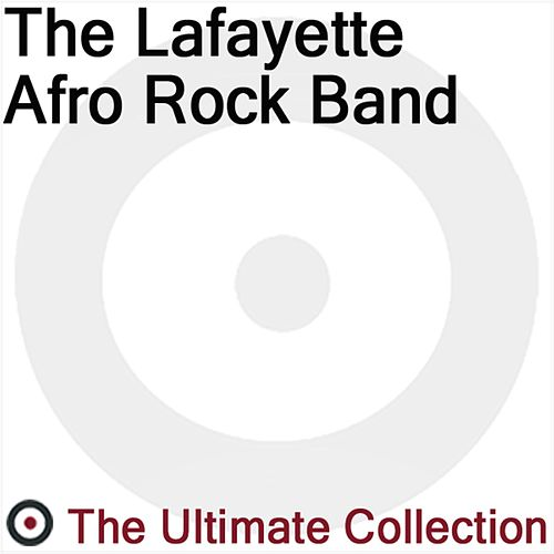 The Ultimate Collection by The Lafayette Afro-Rock Band